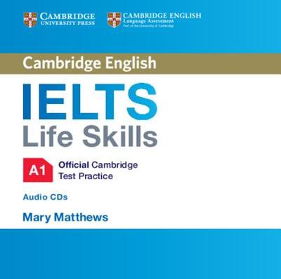 IELTS Life Skills Official Cambridge Test Practice A1 Audio CDs (2) -