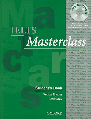 IELTS Masterclass Student's Book - Haines, Simon, and May, Peter, Professor