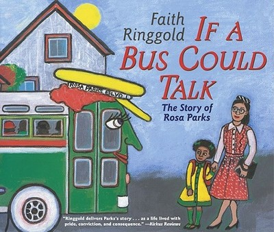 If a Bus Could Talk: The Story of Rosa Parks -
