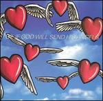 If God Will Send His Angels [US CD Single #1]
