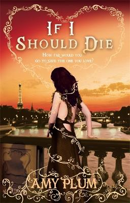 If I Should Die: Number 3 in series - Plum, Amy