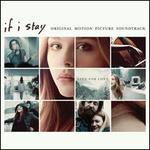 If I Stay [Original Motion Picture Soundtrack]