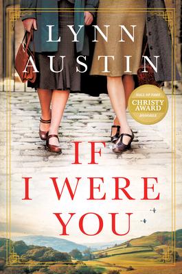 If I Were You: A Novel - Austin, Lynn