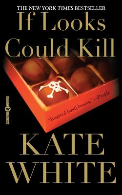 If Looks Could Kill - White, Kate