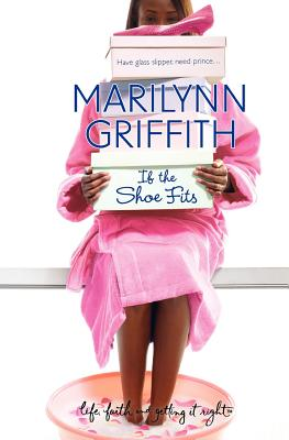 If the Shoe Fits - Griffith, Marilynn