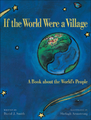 If the World Were a Village: A Book about the World's People - Smith, David J