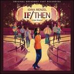 If/Then [Original Broadway Cast Recording]