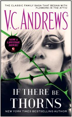 If There Be Thorns - Andrews, V C