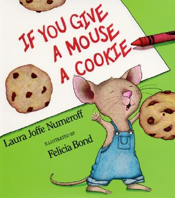 If You Give a Mouse a Cookie Big Book - Numeroff, Laura Joffe