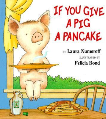 If You Give a Pig a Pancake Big Book - Numeroff, Laura Joffe