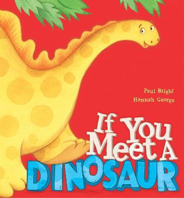 If You Meet a Dinosaur - Bright, Paul