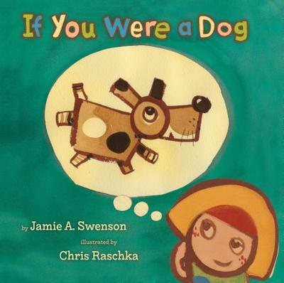 If You Were a Dog - Swenson, Jamie A