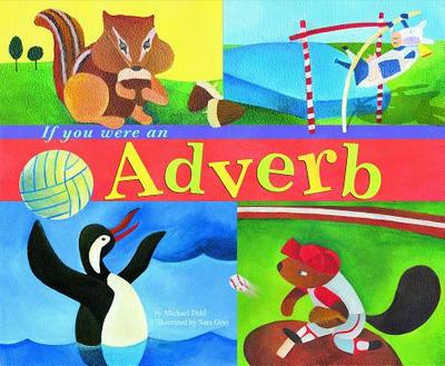 If You Were an Adverb - Dahl, Michael