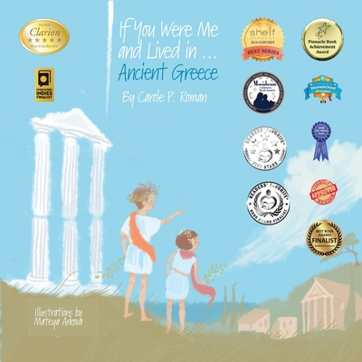 If You Were Me and Lived In...Ancient Greece: An Introduction to Civilizations Throughout Time - Roman, Carole P