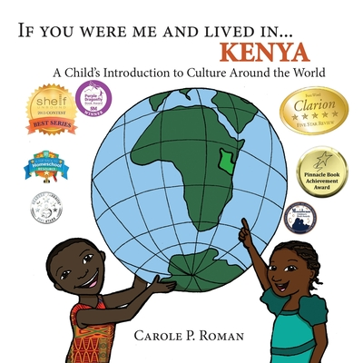 If You Were Me and Lived in ...Kenya: A Child's Introduction to Cultures around the World - Roman, Carole P