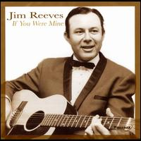 If You Were Mine - Jim Reeves