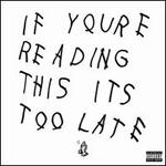 If You're Reading This It's Too Late [LP]