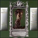 Ignacy Jan Paderewski: Variations and Fugue; Album de Mai; Two Intermezzi; Humoresques de Concert