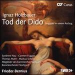 Ignaz Holzbauer: Tod der Dido