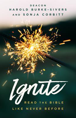Ignite: Read the Bible Like Never Before - Corbitt, Sonja