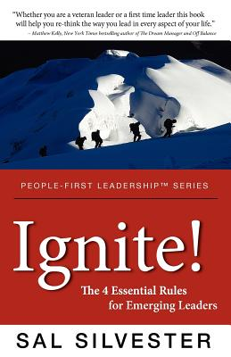 Ignite!: The 4 Essential Rules for Emerging Leaders - Silvester, Sal