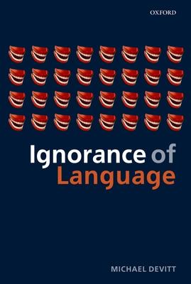 Ignorance of Language - Devitt, Michael