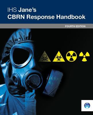 Ihs Jane's Cbrn Response Handbook: 4th Edition - Garcia, A F Et Al
