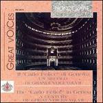"""Il """"Carlo Felice"""" di Genova: Un secolo di grandi voci, Vol. 7"""