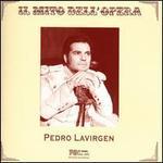 Il Mito dell'Opera: Pedro Lavirgen