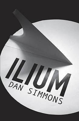 Ilium - Simmons, Dan