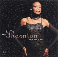 I'll Be Easy to Find - Teri Thornton