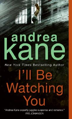 I'll Be Watching You - Kane, Andrea