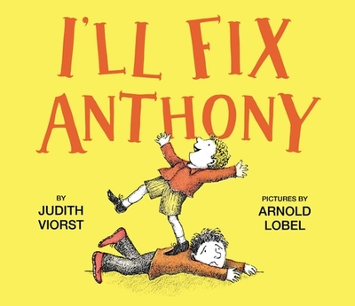 I'll Fix Anthony - Viorst, Judith