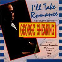 I'll Take Romance - George Shearing