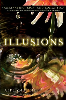 Illusions - Pike, Aprilynne
