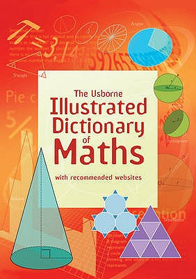 Illustrated Dictionary of Maths - Rogers, Kirsteen