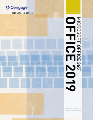 Illustrated Microsoft Office 365 & Office 2019 Introductory - Beskeen, David W, and Cram, Carol M, and Duffy, Jennifer