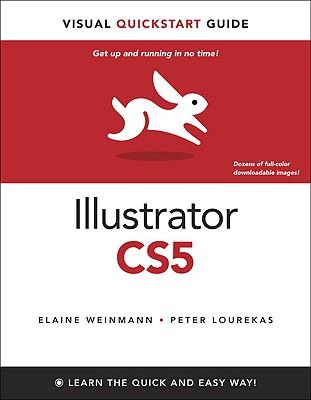 Illustrator CS5 for Windows and Macintosh - Weinmann, Elaine, Pro, and Lourekas, Peter