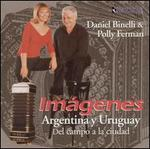 Imágenes: Argentina y Uruguay