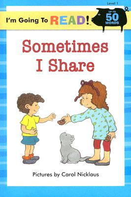 I'm Going to Read (R) (Level 1): Sometimes I Share -