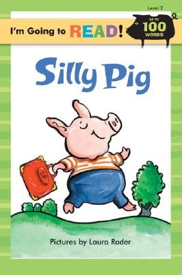 I'm Going to Read (R) (Level 2): Silly Pig -