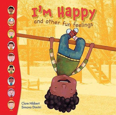 I'm Happy and Other Fun Feelings - Hibbert, Clare