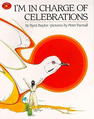 I'm in Charge of Celebrations - Baylor, Byrd