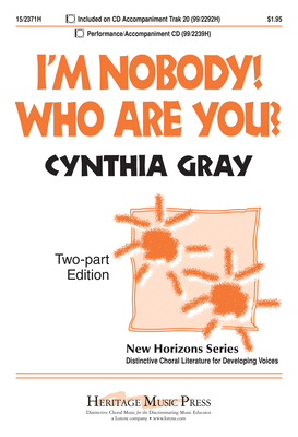 I'm Nobody! Who Are You? - Dickinson, Emily, and Gray, Cynthia (Composer)
