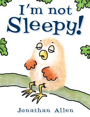 I'm Not Sleepy! - Allen, Jonathan