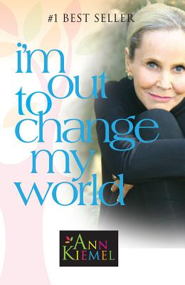 I'm Out to Change My World - Kiemel, Ann, Ms.