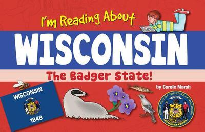 I'm Reading about Wisconsin - Marsh, Carole