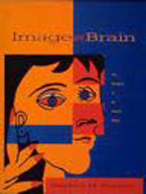 Image and Brain: The Resolution of the Imagery Debate - Kosslyn, Stephen M