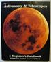 Astronomy and Telescopes: a Beginner's Handbook