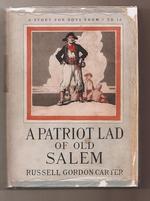 A Patriot Lad of Old Salem